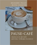 USED Pause-Caf�: French in Review - Moving Toward Fluency