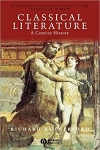 Classical Literature: A Concise History by Richard Rutherford