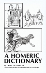 A Homeric Dictionary for Schools and Colleges by Georg Autenrieth