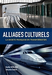 Alliages culturels: La societe fran?se en transformation with premium online access