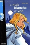 La Nuit Blanche de Zoe + Audio CD (A1)