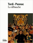 La d�bauche by Daniel Pennac and Jacques Tardi