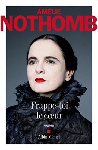 Frappe-toi le cur  by NOTHOMB Am?e