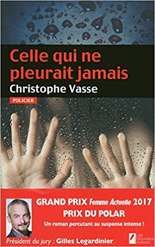 Celle qui ne pleurait jamais.  by VASSE Christophe