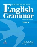 Understanding and Using English Grammar Vol. A by Betty Azar