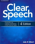Clear Speech: Pronunciation and Listening Comprehension in North American English, 4th Edition