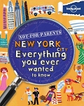 Not for Parents New York City by Lonely Planet