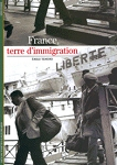 France, terre d'Immigration by �mile Temime