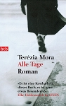 Alle Tage by Ter?a Mora
