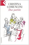 Due partite by Cristina Comencini
