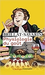 Physiologie du got by Jean-Anthelme Brillat-Savarin