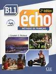 ECHO B1.1 M?ode de Fran?s: 2e Edition: Studentbook, Portfolio, and DVD