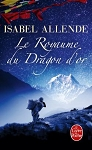 Le Royaume du dragon d'or by Isabel Allende